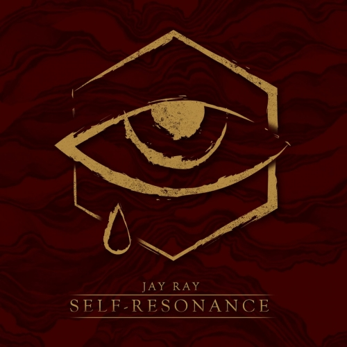 Jay Ray - Self Resonance (Deluxe Edition) (2017)
