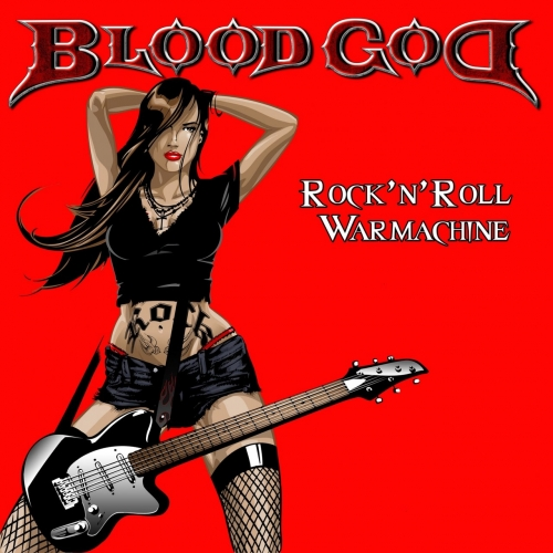 Blood God (Debauchery) - Rock'n'roll Warmachine (2017)