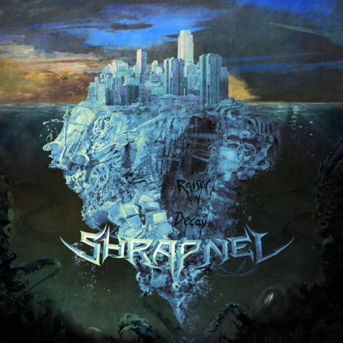 Shrapnel - Raised On Decay (2017)