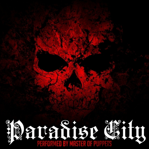 Master of Puppets - Paradise City (2017)