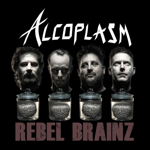 Alcoplasm - Rebel Brainz (2017)
