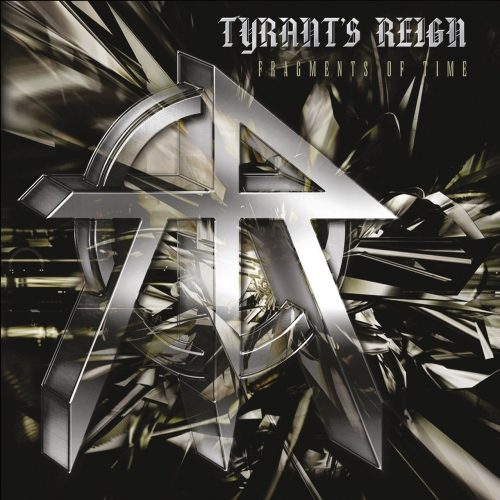Tyrant's Reign - Fragments of Time (2017)