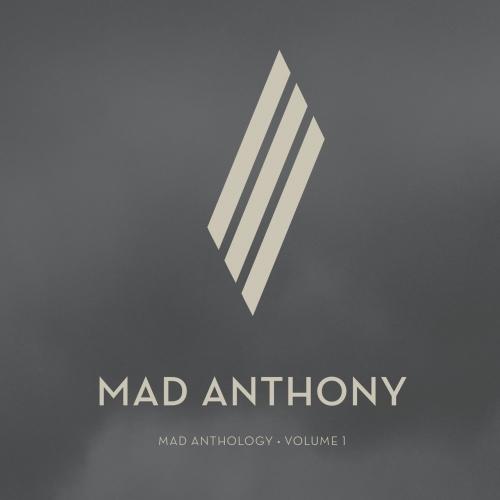Mad Anthony - Mad Anthology Volume One (2017)