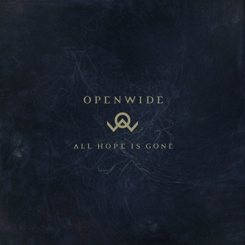 Openwide - All Hope Is Gone (2017)
