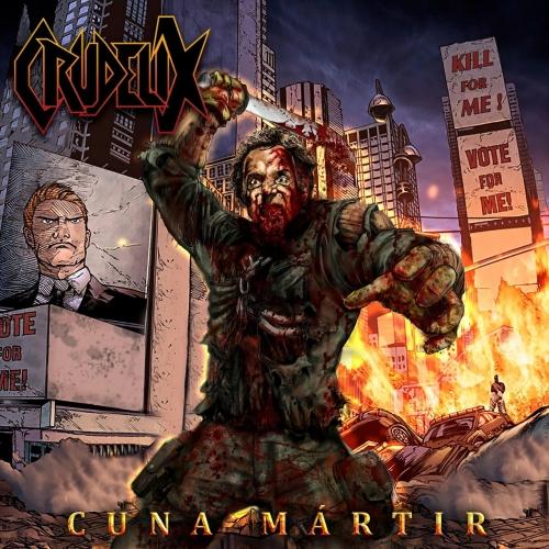 Crudelix - Cuna Mártir (2017)