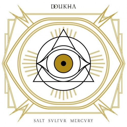 Doukha - Salt, Sulfur, Mercury (2017)