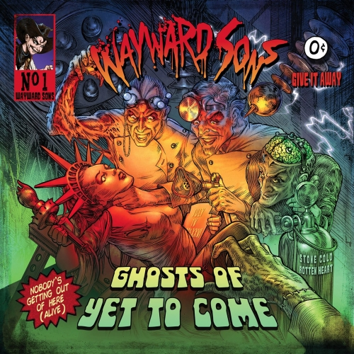 Wayward Sons - Ghosts of yet to Come (2017)