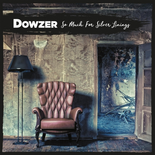 Dowzer - So Much for Silver Linings (2017)