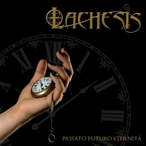 Lachesis - Passato futuro eternità (2017)