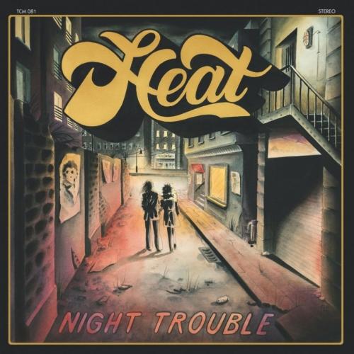 Heat - Night Trouble (2017)