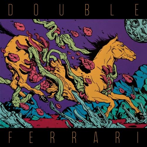 Double Ferrari - Double Ferrari (2017)