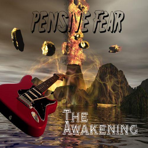 Pensive Fear - The Awakening (2017)