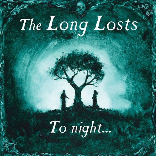 The Long Losts - To Night... (2017)