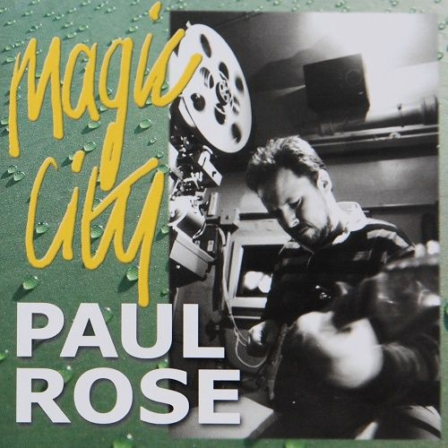 Paul Rose - Magic City (2002)