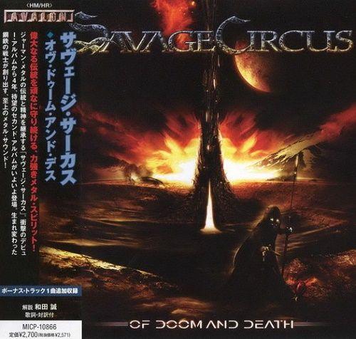 Savage Circus - Of Doom And Death (Japan Edition) (2009)