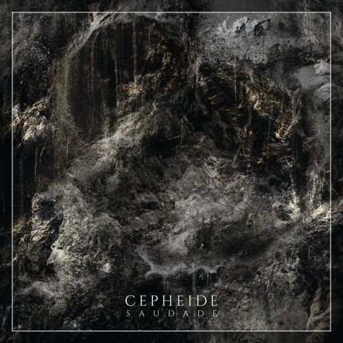 Cepheide - Saudade (2017)