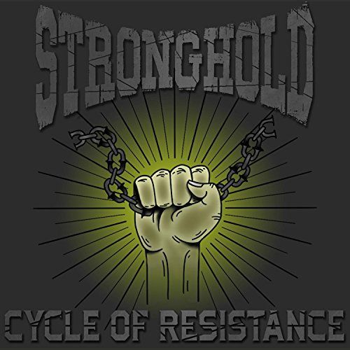 Stronghold - Cycle of Resistance [EP] (2017)