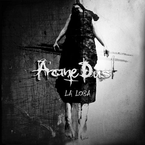 Arcane Dust - La Loba (2017)