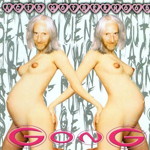 Gong - Acid Motherhood (2004)