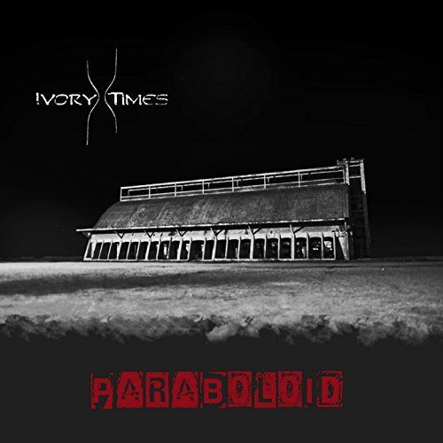 Ivory Times - Paraboloid [EP] (2017)