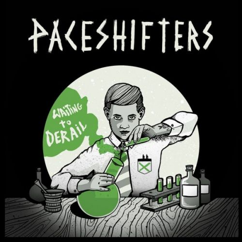 Paceshifters - Waiting To Derail (2017)