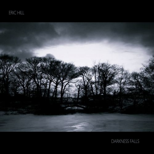 Eric Hill - Darkness Falls (2017)