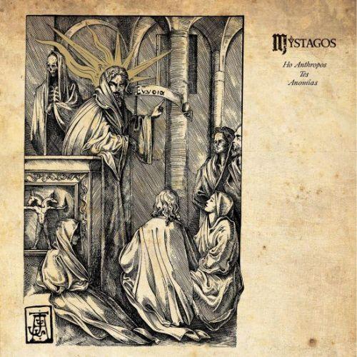 Mystagos - Ho Anthropos Tes Anomias (2017)
