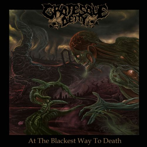 Grotesque Deity - At The Blackest Way To Death (2016)