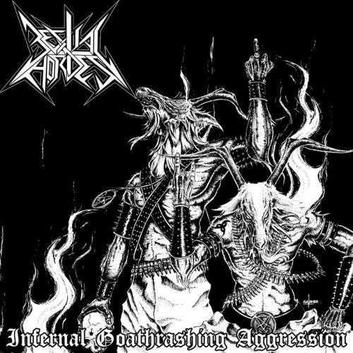 Bestial Hordes - Infernal Goathrashing Aggression (2017)