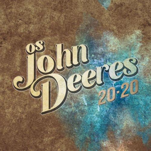 Os John Deeres - 20-20 (2017)