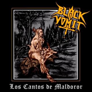 Black Vomit 666 - Los Cantos De Maldoror (2017)