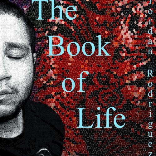 Jordan Rodriguez - The Book Of Life (2017)