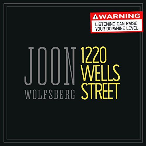 Joon Wolfsberg - 1220 Wells Street (2017)