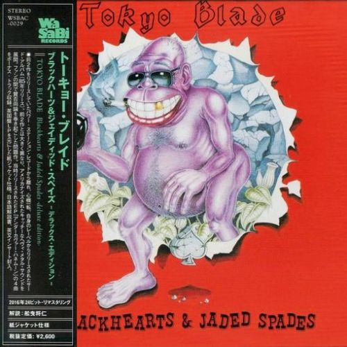 Tokyo Blade - Blackhearts & Jaded Spades [Japanese Deluxe Edition remastered] (2016)