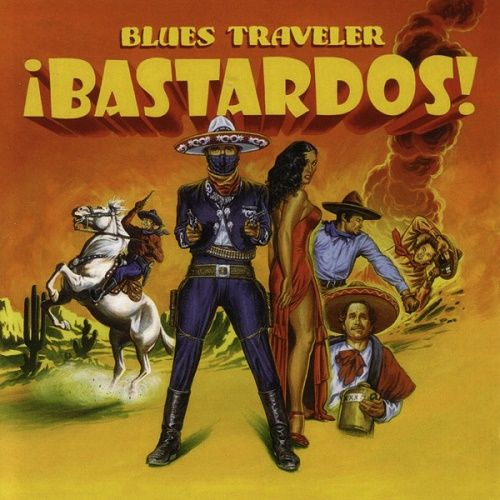 Blues Traveler - ¡Bastardos! (2005)