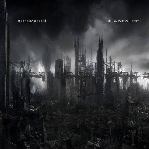 AutomatoN - III: A New Life (2017)