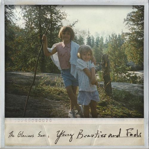 The Glorious Sons - Young Beauties and Fools (2017)
