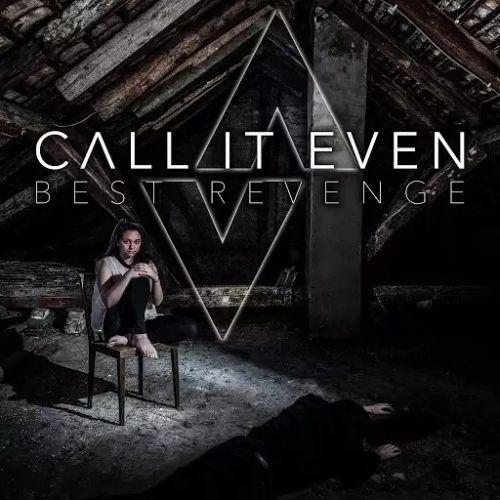 Call It Even - Best Revenge (2017)