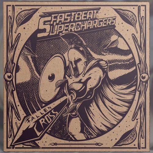 Fastbeat Superchargers - Fallen Cross (2017)