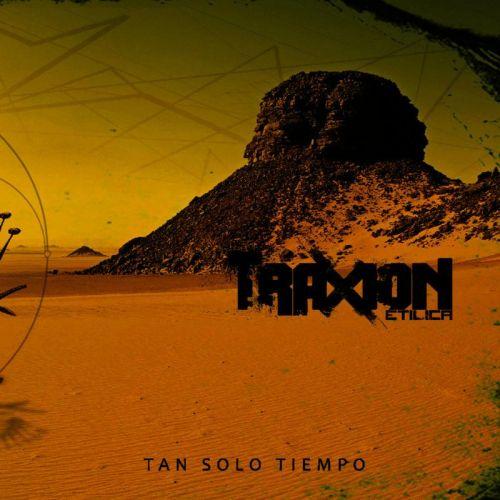 Traxión Etílica - Tan Solo Tiempo (2017)
