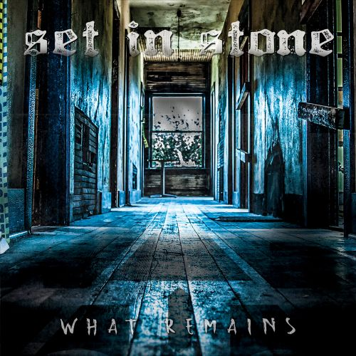 Set In Stone - What Remains (2017)