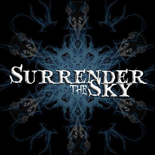 Surrender the Sky - Surrender the Sky [EP] (2017)