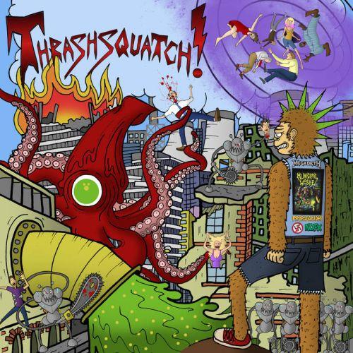 Thrashsquatch! - Thrashsquatch! [EP] (2017)