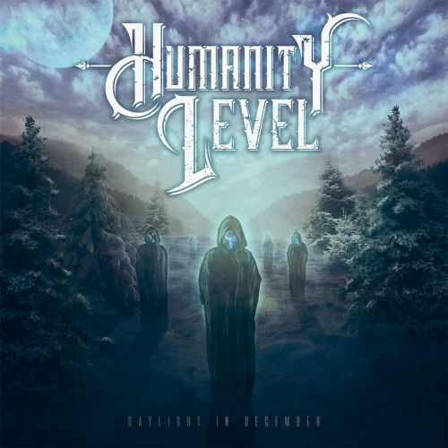 Humanity Level - Daylight In December (2017)
