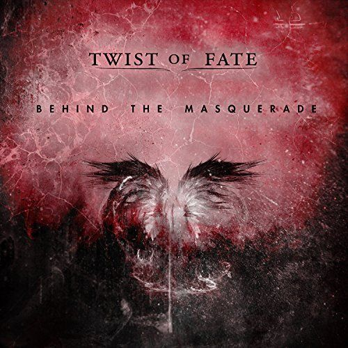 Twist of Fate - Behind The Masquerade (2017)