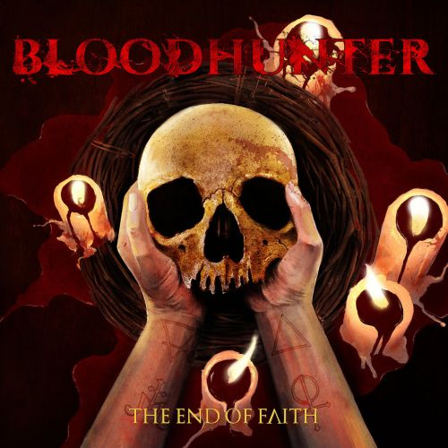 Bloodhunter - The End of Faith (2017)