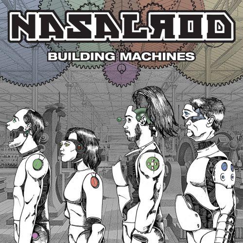 Nasalrod - Building Machines (2017)
