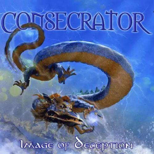 Consecrator - Image of Deception (Reissue) (2017)