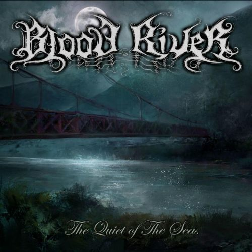Blood River - The Quiet of the Seas (2017)