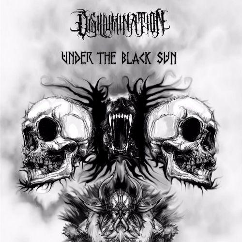 Disillumination - Under The Black Sun (2017)
